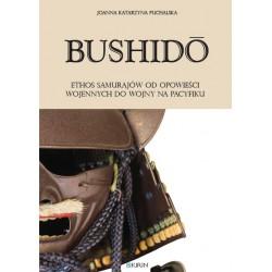 Bushidō. Ethos samurajów od opowieści wojennych do wojny na Pacyfiku - PRZEDSPRZEDAŻ