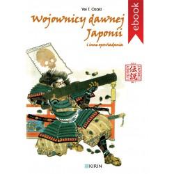 Wojownicy dawnej Japonii i inne opowiadania - EBOOK