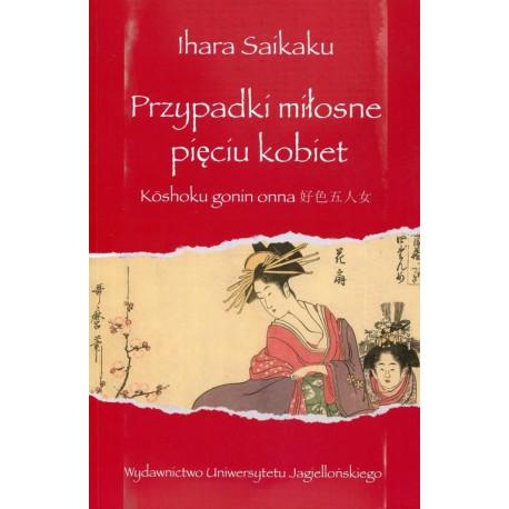 Przypadki miłosne pięciu kobiet - Ihara Saikaku
