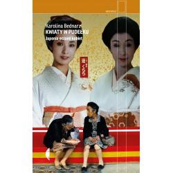 Kwiaty w pudełku. Japonia oczami kobiet wyd. II