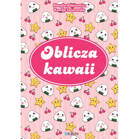 Oblicza kawaii - PRZEDSPRZEDAŻ