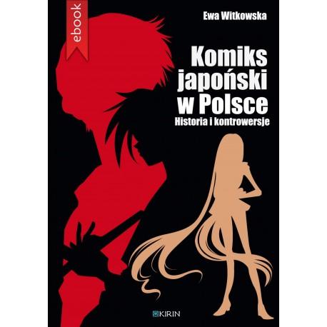 Komiks japoński w Polsce. Historia i kontrowersje - Ebook