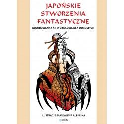 Japońskie stworzenia fantastyczne - kolorowanka antystresowa PRZEDSPRZEDAŻ