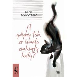 A gdyby tak ze świata zniknęły koty? - Genki Kawamura