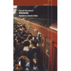 Podziemie. Największy zamach w Tokio - Haruki Murakami