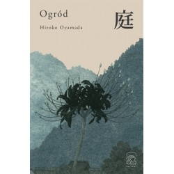 Ogród - Hiroko Oyamada