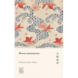 Wiwat małżeństwo - Oda Sakunosuke