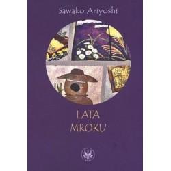 Lata mroku - Sawako Ariyoshi