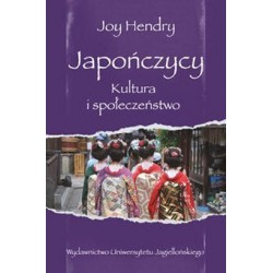 Japończycy. Kultura i społeczeństwo - Joy Hendry