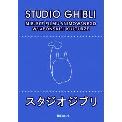 Studio Ghibli - Miejsce filmu animowanego w japońskiej kulturze - outlet
