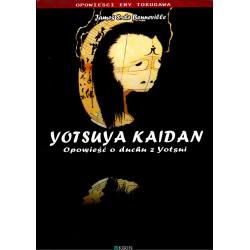 Yotsuya Kaidan. Opowieść o duchu z Yotsui - James S. de Benneville